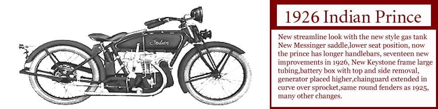 1926 Indian Prince single cylinder motorcycle 2nd year. Click on image for Data on this motorcycle.